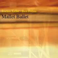 Mallet Ballet