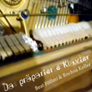 Das präparierte Klavier